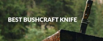 best bushcraft knife